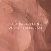 One of These Days de Fritz Kalkbrenner