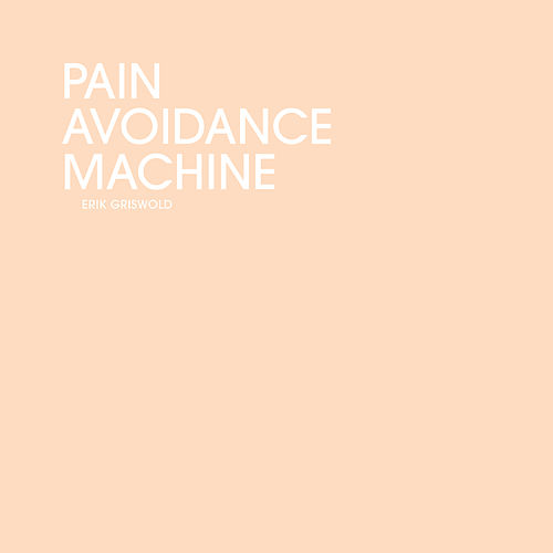 Pain Avoidance Machine by Erik Griswold