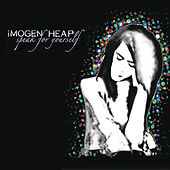 Speak for Yourself (Deluxe Version) von Imogen Heap