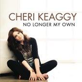 No Longer My Own de Cheri Keaggy