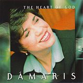 The Heart of God by Dámaris