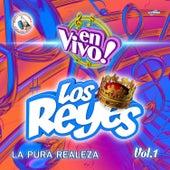 La Pura Realeza Vol. 1. Música de Guatemala para los Latinos (En Vivo) by Los Reyes