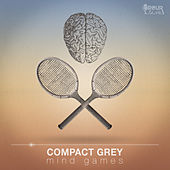 Mind Games by Compact Grey