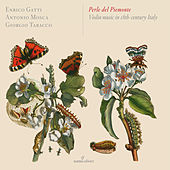 Perle del Piemonte: Violin Music in 18th-Century Italy by Various Artists