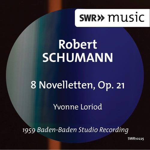 Schumann: 8 Novelletten, Op. 21 by Yvonne Loriod