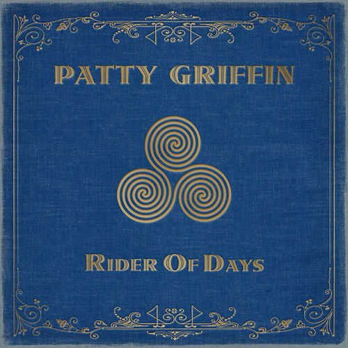 Rider of Days by Patty Griffin