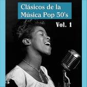 Clásicos de la Música Pop 50's by Various Artists