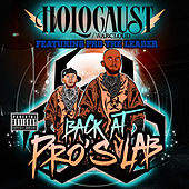 Back at Pro's Lab by Holocaust