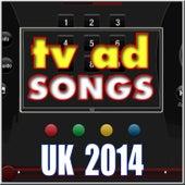 TV Ad Songs UK 2014 de Various Artists