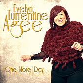 One More Day by Evelyn Turrentine-Agee