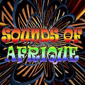 Sounds of Afrique by Various Artists