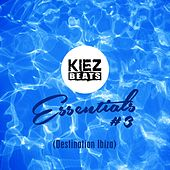Kiez Beats Essentials #3 (Destination Ibiza) by Various Artists