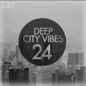 Deep City Vibes, Vol. 24 von Various Artists