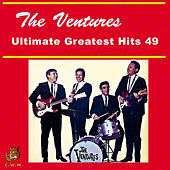The Ventures - Ultimate Greatest Hits 49 de The Ventures