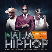 Naija Hiphop: The Hits, Vol. 1 von Various Artists