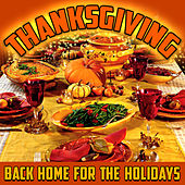 Thanksgiving - Back Home for the Holidays by Various Artists