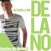 Medley Mc Delano by Mc Delano