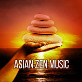 Asian Zen Music – Relaxing Sounds for Spa Massage, Chakra Balancing, Meditation, Yoga, Mind Body, Asian Zen Flute Music Therapy, Shakuhachi & Bamboo Flute by Lullaby Tribe