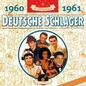Deutsche Schlager 1960-1961 von Various Artists