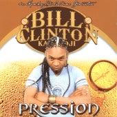 Pression by Bill Clinton