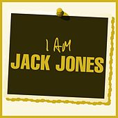 I Am Jack Jones von Jack Jones