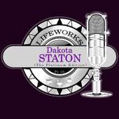 Lifeworks - Dakota Staton (The Platinum Edition) Pt. 01 by Dakota Staton