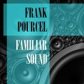 Familiar Sound von Franck Pourcel
