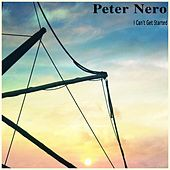 I Can't Get Started de Peter Nero