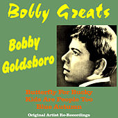 Bobby Greats by Bobby Goldsboro