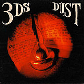 Dust by 3D's