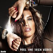 Feel the Tech Vibes by Various Artists