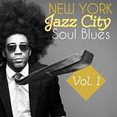 New York Jazz City Soul Blues, Vol. 1 de Various Artists