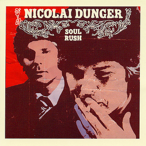 Soul Rush by Nicolai Dunger