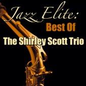 Jazz Elite: Best Of The Shirley Scott Trio de Shirley Scott