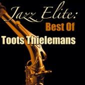 Jazz Elite: Best Of Toots Thielemans (Live) by Toots Thielemans