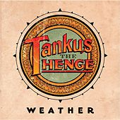 Weather EP by Tankus the Henge