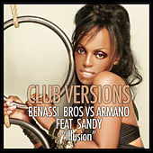 Illusion (Club Versions) de Benassi Bros vs Armano
