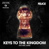 Keys to the Kingdom (feat. Mike James) de Felice