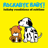 Lullaby Renditions of Sublime by Rockabye Baby!