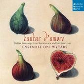 Cantar d'amore von Ensemble Oni Wytars