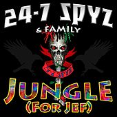 Jungle (For Jef) de 24-7 Spyz