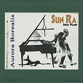 Aurora Borealis (Remastered 2015) by Sun Ra