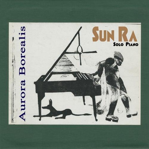 Aurora Borealis (Remastered 2015) by Sun Ra