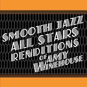 Smooth Jazz All Stars Renditions of Amy Winehouse de Smooth Jazz Allstars