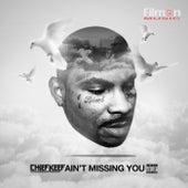 Ain't Missing You von Chief Keef