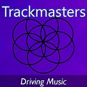 Trackmasters: Driving Music di Various Artists