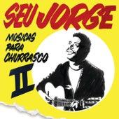 Músicas Para Churrasco von Seu Jorge
