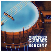 Honesty by Mustered Courage