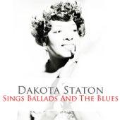 Dakota Staton: Sings Ballads and the Blues by Dakota Staton