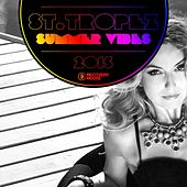 St. Tropez Summer Vibes 2015 by Various Artists